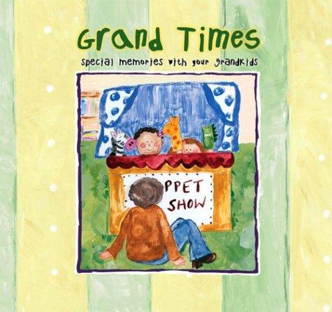 Grand Times by Marianne R. Richmond