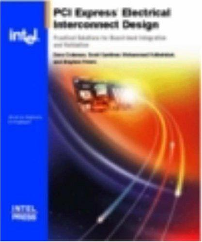 PCI Express* Electrical Interconnect Design by Stephen Peters