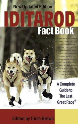 Iditarod Fact Book by Tricia Brown