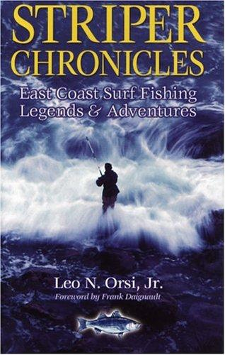 Striper Chronicles by Leo N. Orsi
