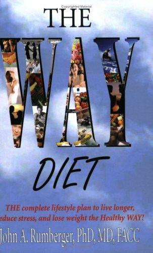 The Way Diet by John Rumberger