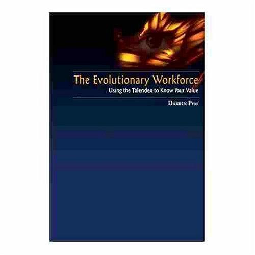 The Evolutionary Workforce by Darren Pym