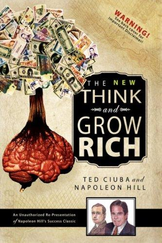 The New Think & Grow Rich by Napoleon Hill