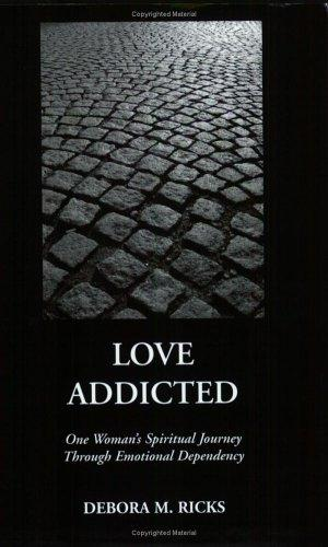 Love Addicted by DeBora M. Ricks
