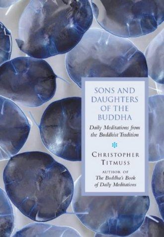Sons and Daughters of the Buddha by Christopher Titmuss