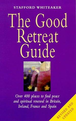 The good retreat guide