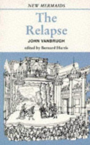 The Relapse by John Vanbrugh