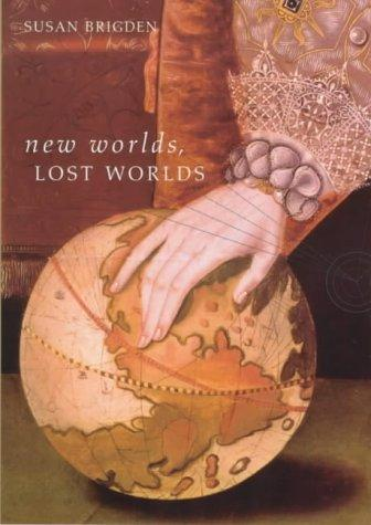 New Worlds, Lost Worlds by Susan Brigden