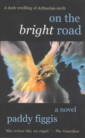 On the bright road by N. P. Figgis