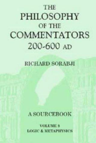 The Philosophy of the Commentators, 200-600 AD