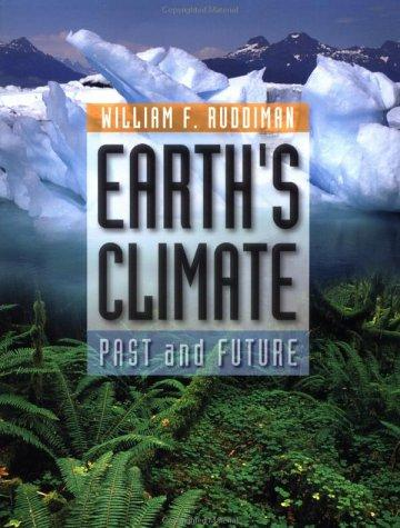 Earth's Climate by William F. Ruddiman