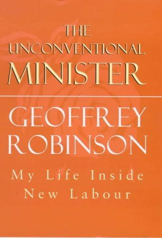 The unconventional minister by Robinson, Geoffrey