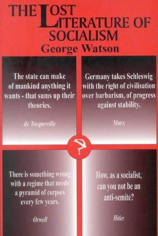 The lost literature of socialism by Watson, George