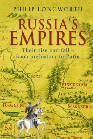 Russia's empires by Philip Longworth