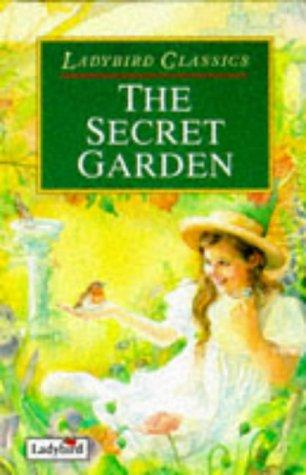 The Secret Garden (Classics) by Frances Hodgson Burnett