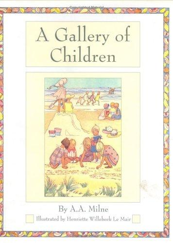 A Gallery of Children (Golden Days Nursery Rhymes) by A. A. Milne