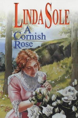 A Cornish Rose by Linda Sole