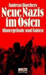 Neue Nazis im Osten by Andreas Borchers
