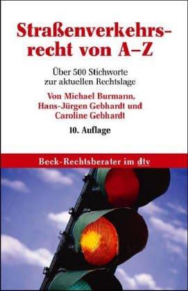 Strassenverkehrsrecht von A-Z