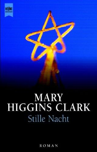 Stille Nacht by Mary Higgins Clark