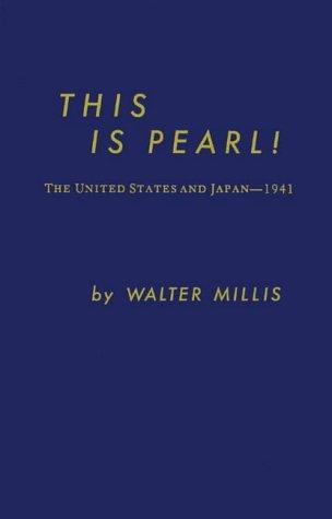 This is Pearl! by Walter Millis
