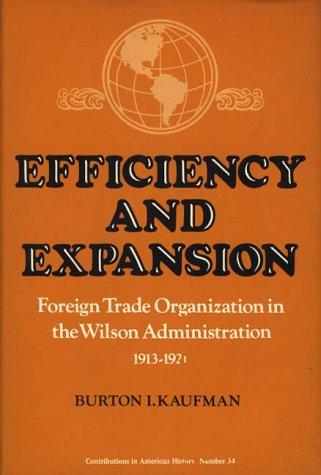 Efficiency and expansion by Burton Ira Kaufman