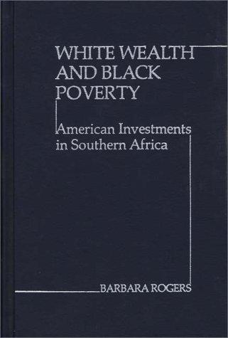 White wealth and Black poverty by Rogers, Barbara