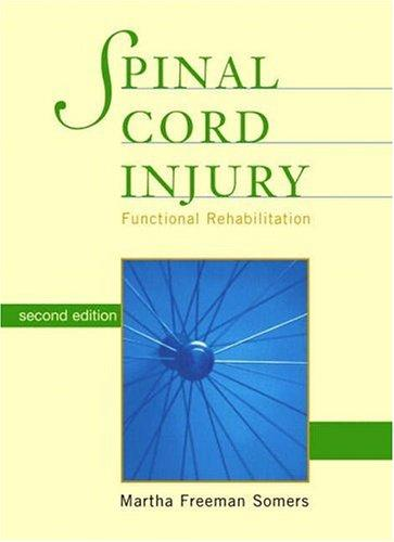 Spinal cord injury by Martha Freeman Somers