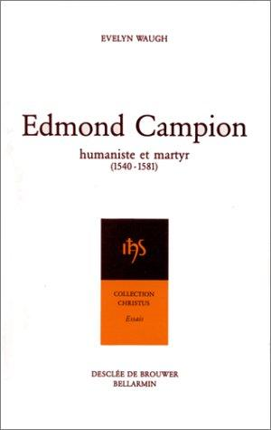 Edmond Campion by Evelyn Waugh